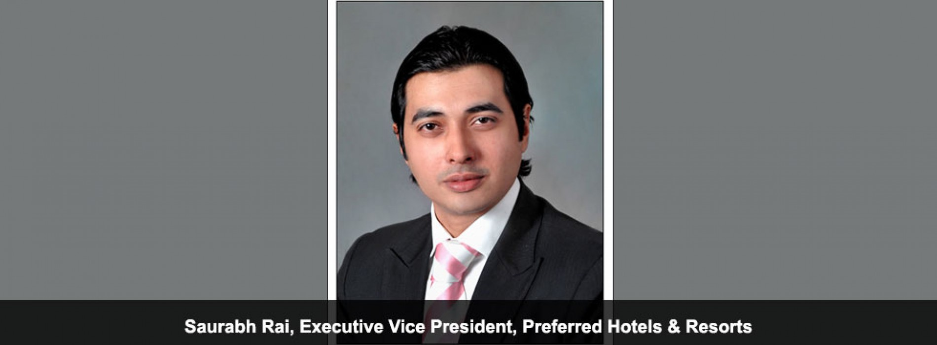 Indian government has shown good intent in endorsing the travel and hotel sector, says Saurabh Rai