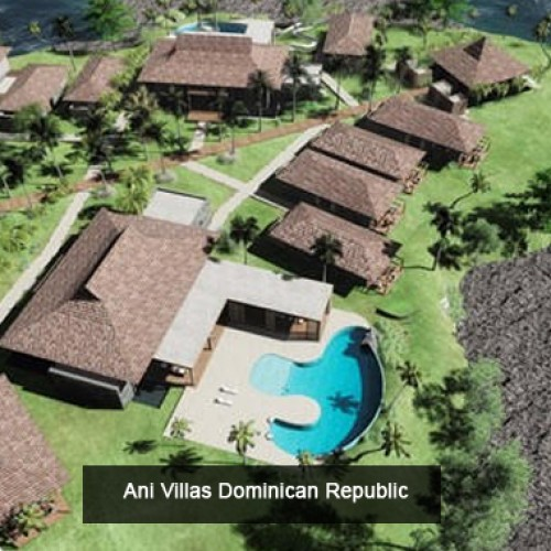 Ani Villas to open Fourth Private Resort in Dominican Republic