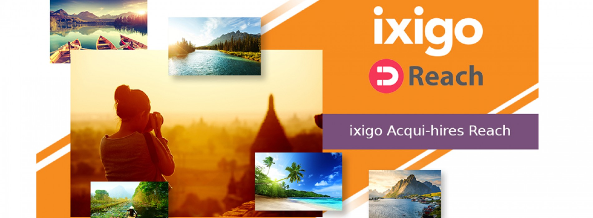 ixigo Acqui-hires Reach a Content Sharing Technology Startup