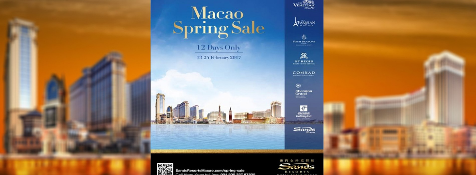 Limited-Time offers at  Sands Resorts Macao and Sands Macao