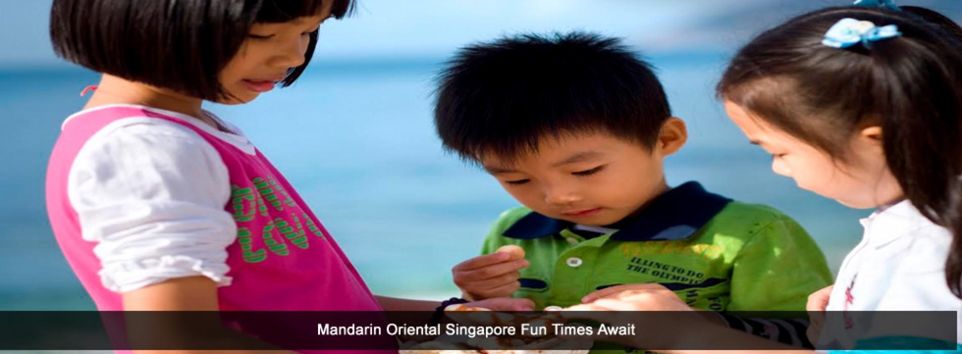Fun times await at Mandarin Oriental, Singapore