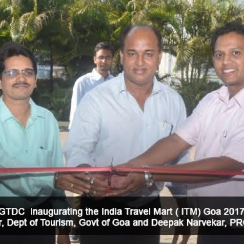 India Travel Mart (ITM) Goa 2017 inaugurated