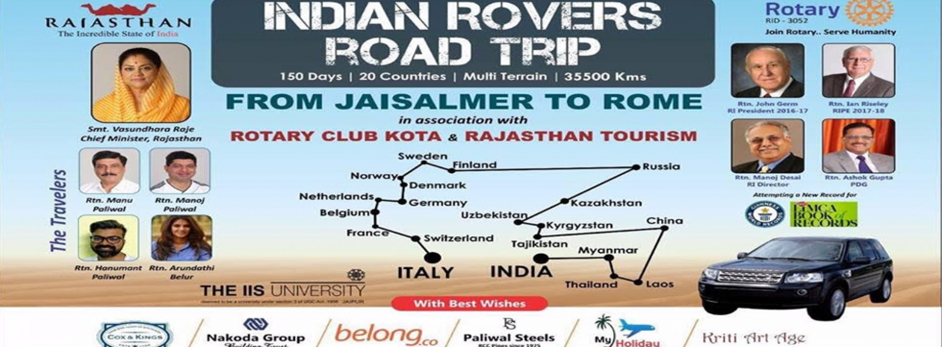 Come be a part of the multi terrain adventure with the Indian Rovers- A 33500 KM road trip of 150 days from India to Italy