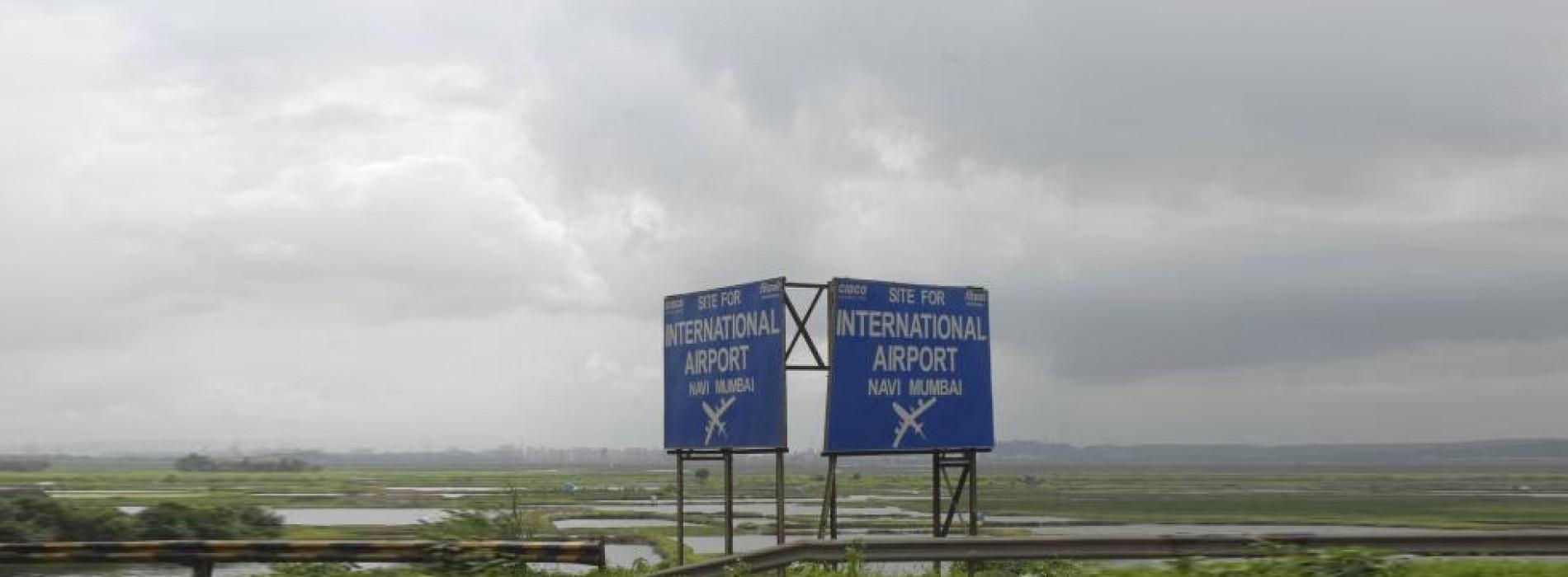Navi Mumbai airport may not be operational before 2022
