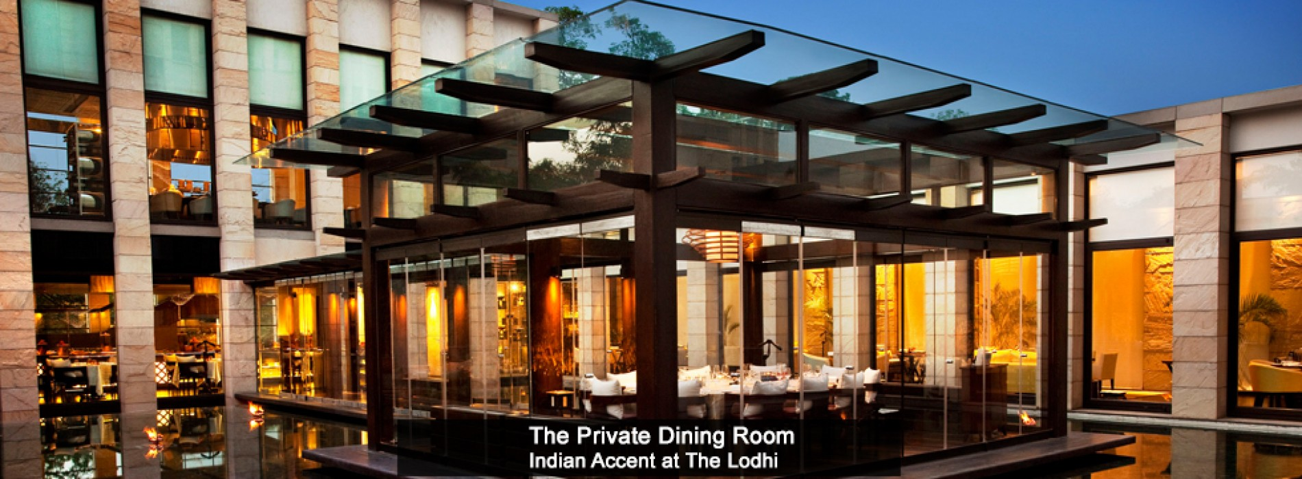 Indian Accent at The Manor, New Delhi will open at The Lodhi end October