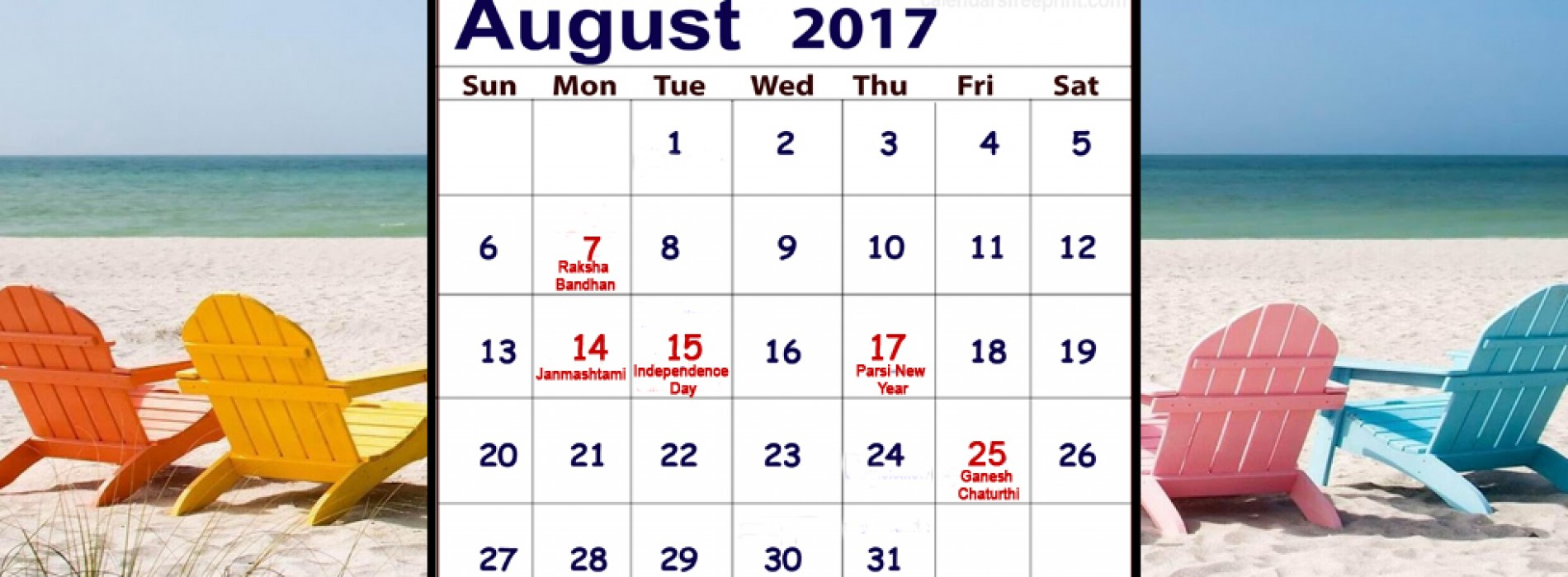 In August, enjoy one long weekend after another