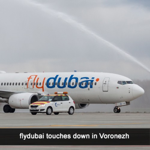 flydubai the first airline from the UAE to operate direct air links to Makhachkala and Voronezh
