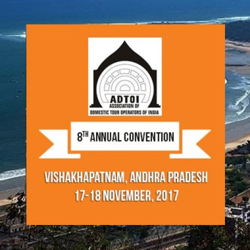 8th ADTOI Annual Convention-cum-Exhibition 2017 at Novotel, Varun Beach, Visakhapatnam on 17/18 November 2017