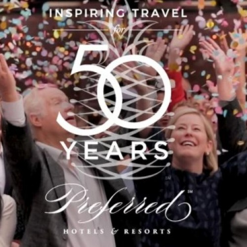 Preferred Hotels & Resorts celebrates 50 years of inspiring travel