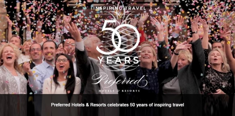 Preferred Hotels & Resorts celebrates 50 years of inspiring travel