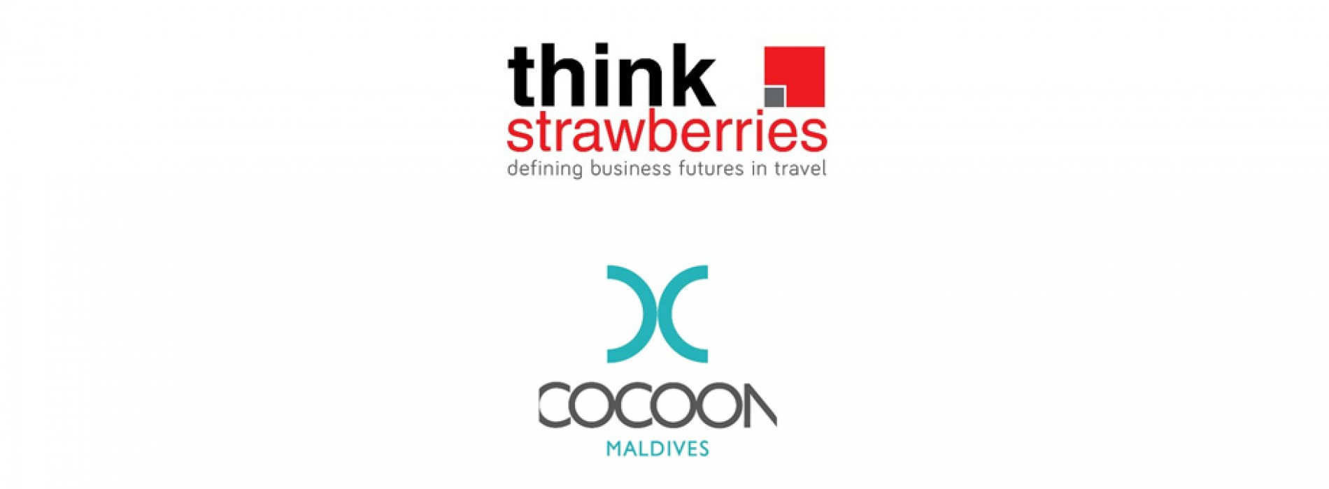 Think Strawberries signs on Cocoon Maldives as its Sales, Marketing and PR & Media Representative for India and the Middle East