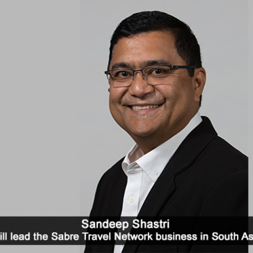 Sabre appoints Sandeep Shastri to lead Travel Network Business in South Asia